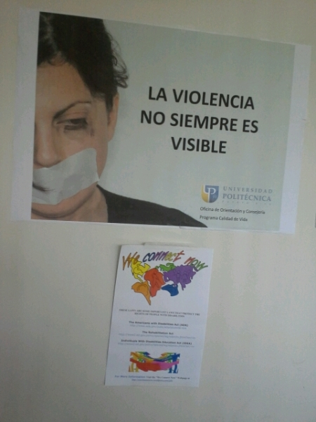 Polytechnic University of Puerto Rico (PUPR), disability rights campaign poster next to domestic violence awareness poster.