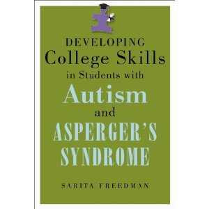 "Cover Page of book ""Developing College Skills for Students with Autism and Asperger's Syndrome"